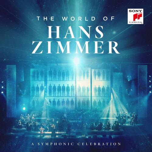 Hans Zimmer - The World of Hans Zimmer - A Symphonic Celebration (Live) (2019)