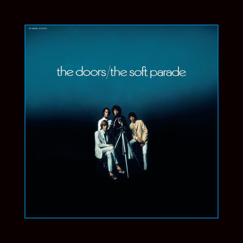 The Doors - The Soft Parade (50th Anniversary Deluxe Edition) (2019)