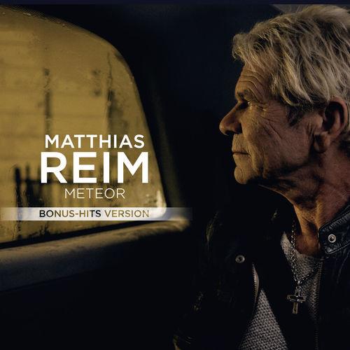 Matthias Reim - Meteor (Bonus-Hits Version) (2018)