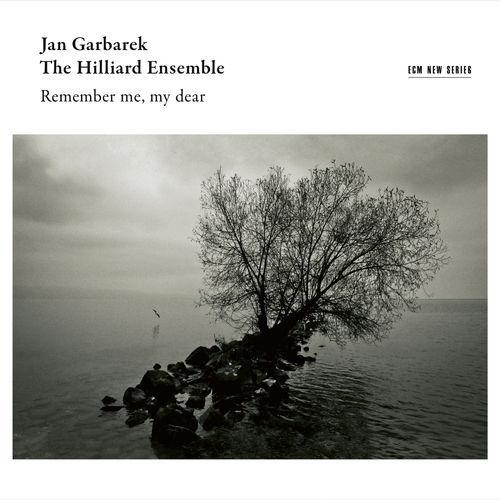 Jan Garbarek & The Hilliard Ensemble - Remember Me, My Dear (2019)