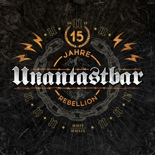 Unantastbar - 15 Jahre Rebellion (2019)