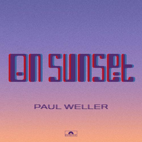 Paul Weller - On Sunset (Deluxe Edition) (2020)