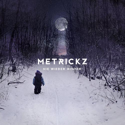 Metrickz - Nie wieder Winter EP (2020)
