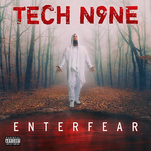 Tech N9ne - ENTERFEAR (2020)