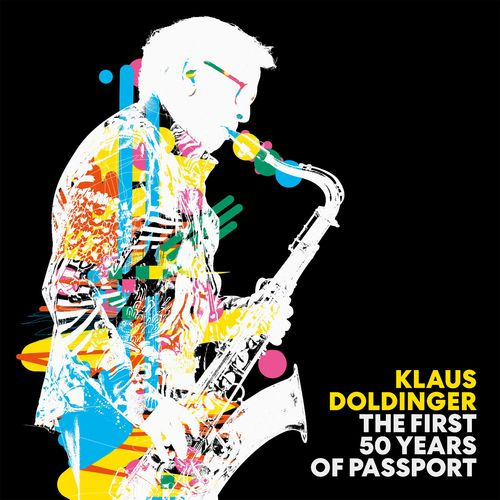 Klaus Doldinger - The First 50 Years of Passport (Remastered Edition) (2021)