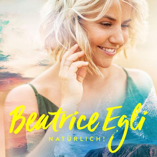 Beatrice Egli - Natürlich! (2019)