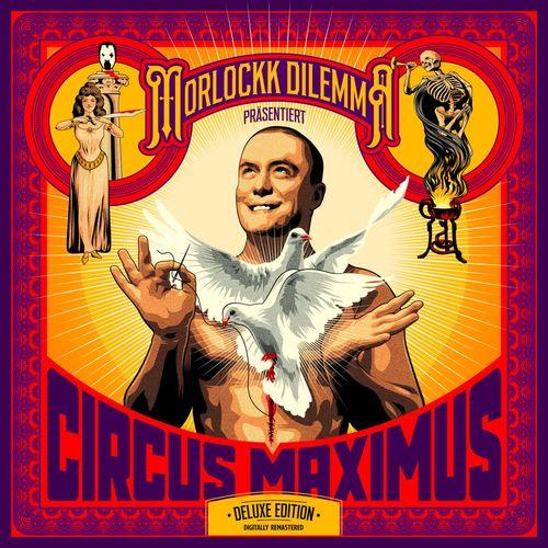 Morlockk Dilemma - Circus Maximus (10 Jahre Remaster) (2021)