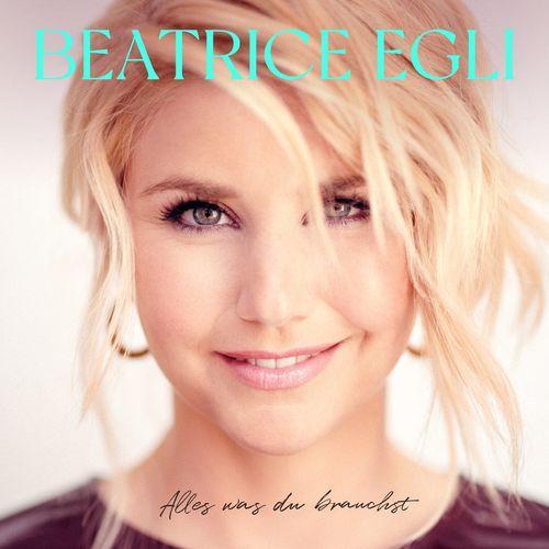 Beatrice Egli - Alles was du brauchst (Deluxe Version) (2021)