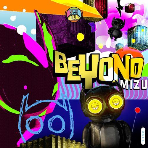 Joshi Mizu - Beyond Mizu EP (2021)