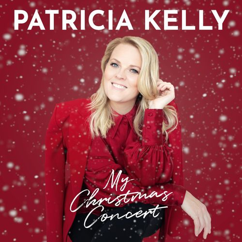 Patricia Kelly - My Christmas Concert (2020)