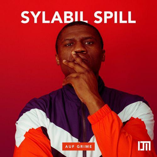 Sylabil Spill - Auf Grime EP (2018)