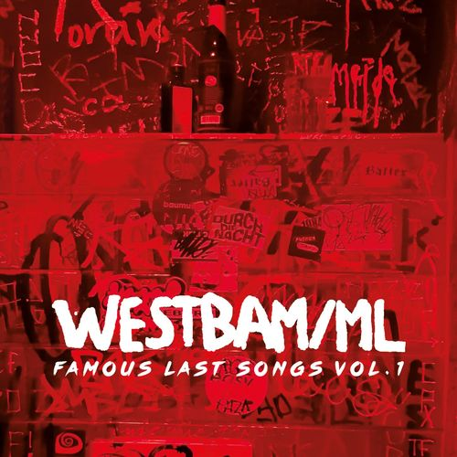 Westbam - Famous Last Songs, Vol. 1 (2021)