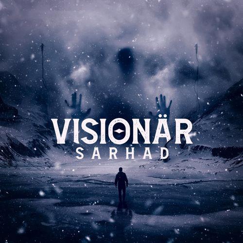Sarhad - Visionär (2021)