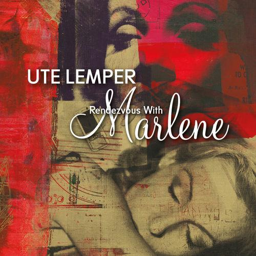 Ute Lemper - Rendezvous with Marlene (2020)