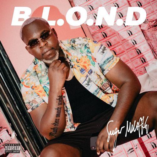 Sugar MMFK - B.L.O.N.D EP (2020)