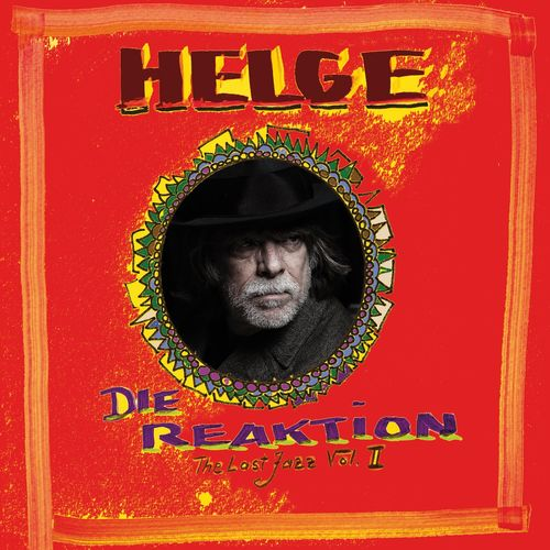 Helge Schneider - Die Reaktion - The Last Jazz, Vol. II (2021)