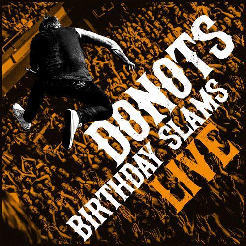 Donots - Birthday Slams (Live) (2020)