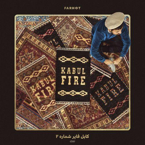 Farhot - Kabul Fire Vol. 2 (2021)