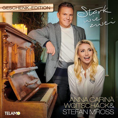 Anna-Carina Woitschack & Stefan Mross - Stark wie zwei (Geschenk Edition) (2020)