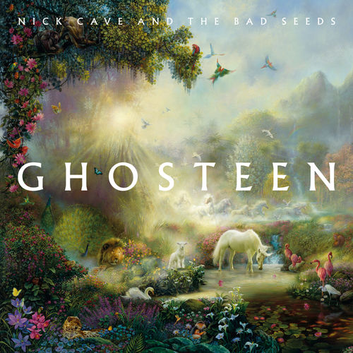 Nick Cave & The Bad Seeds - Ghosteen (2019)