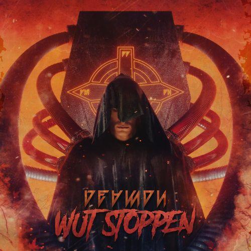 Deamon - Wut stoppen (2021)