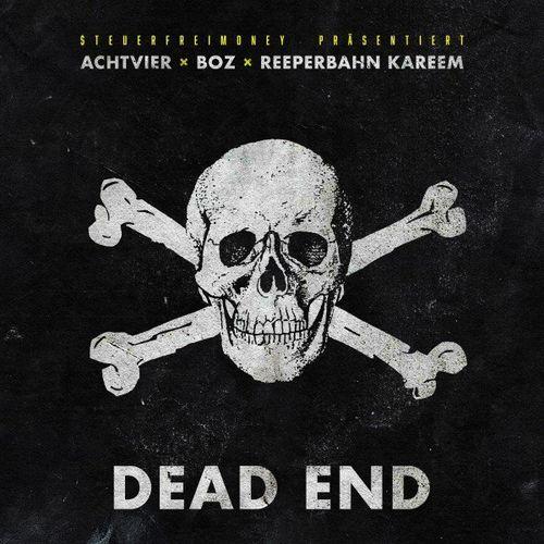 AchtVier, Boz & Reeperbahn Kareem - DEAD END EP (2021)