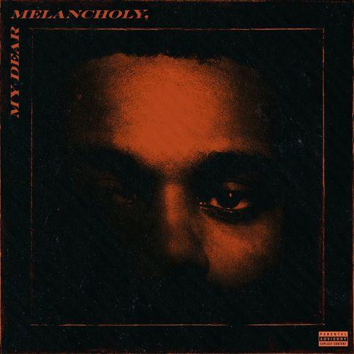 The Weeknd - My Dear Melancholy (2018)