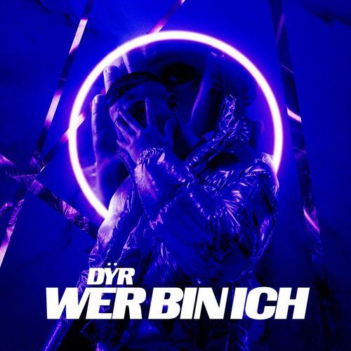 DYR - WER BIN ICH? EP (2020)