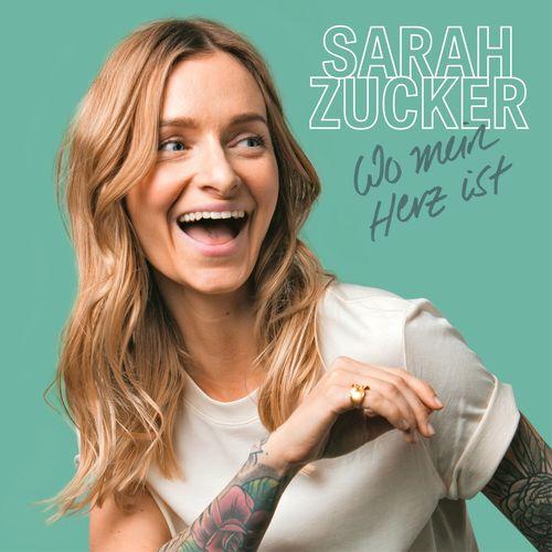 Sarah Zucker - Wo mein Herz ist (2020)