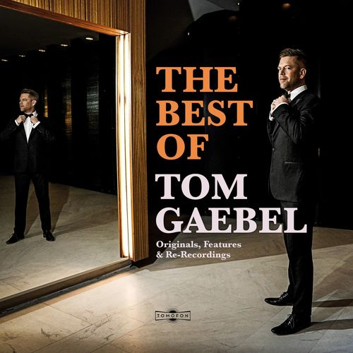 Tom Gaebel - The Best of Tom Gaebel (2020)