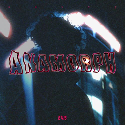 Savvy - Anamorph - EP (2020)