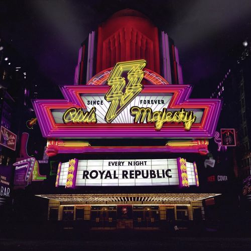 Royal Republic - Club Majesty (2019)