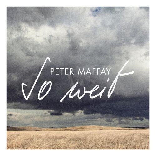 Peter Maffay - So weit (2021)
