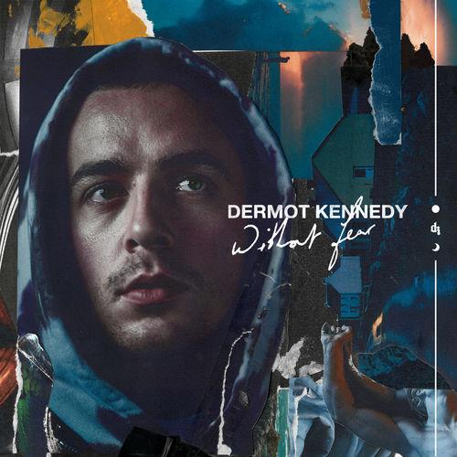 Dermot Kennedy - Without Fear (2019)