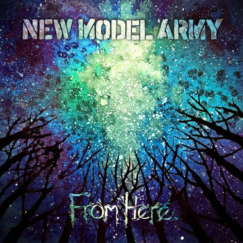 New Model Army - From Here (2019)