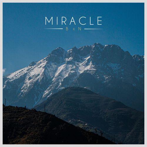 BXN - Miracle EP (2020)