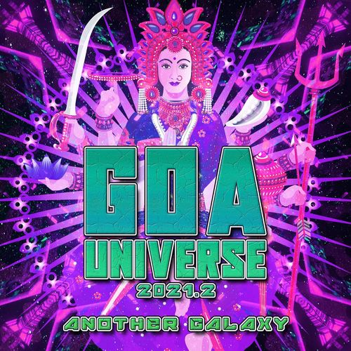 GOA Universe 2021.2 : Another Galaxy (2021)