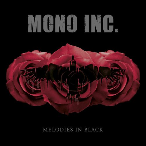 MONO INC. - Melodies in Black (2020)