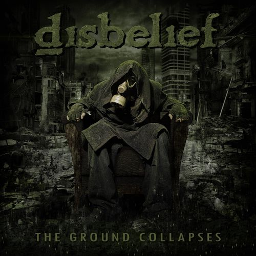 Disbelief - The Ground Collapses (2020)
