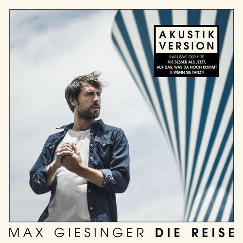 Max Giesinger - Die Reise (Akustik Version) (2020)