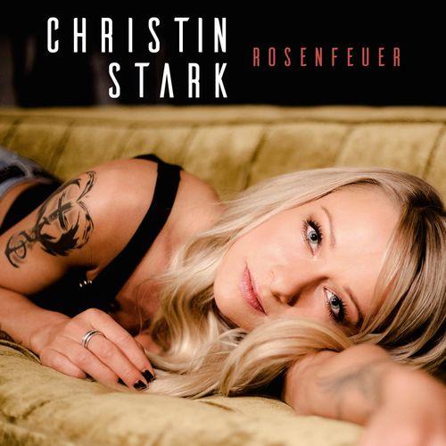 Christin Stark - Rosenfeuer (2018)