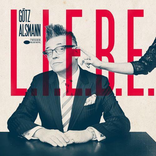 Götz Alsmann - L.I.E.B.E. (2020)