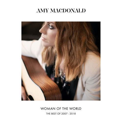 Amy Macdonald - Woman Of The World (The Best Of 2007 – 2018) (2018)