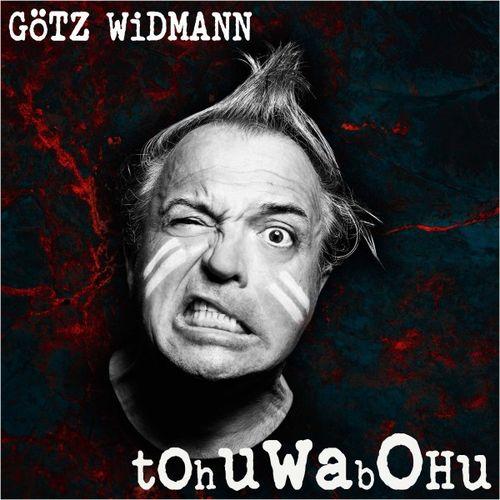 Götz Widmann - Tohuwabohu (2020)
