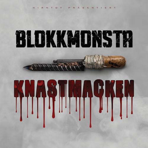Blokkmonsta - Knastmacken (2018)