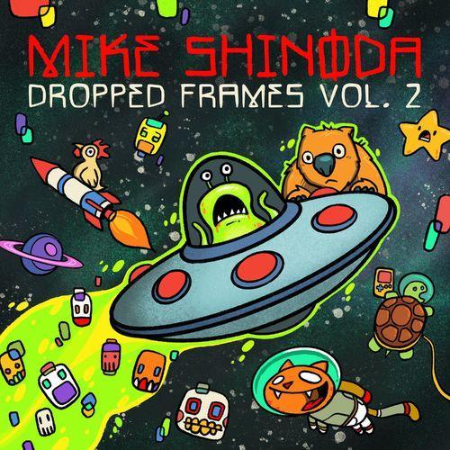 Mike Shinoda - Dropped Frames, Vol. 2 (2020)