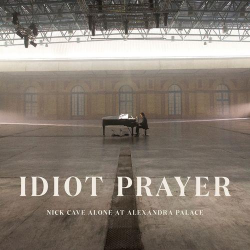 Nick Cave & The Bad Seeds - Idiot Prayer (Nick Cave Alone at Alexandra Palace) (2020)