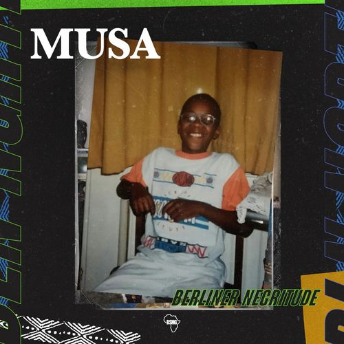 Musa - Berliner Negritude (2019)