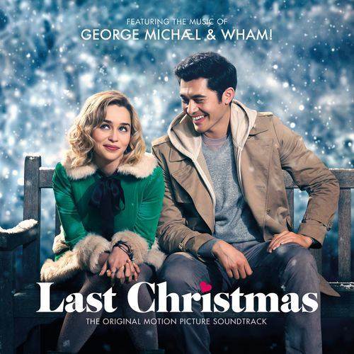 George Michael & Wham! - Last Christmas (The Original Motion Picture Soundtrack) (2019)