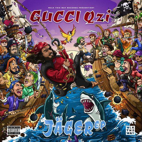 Gucci Qzi - Jäger EP (2021)